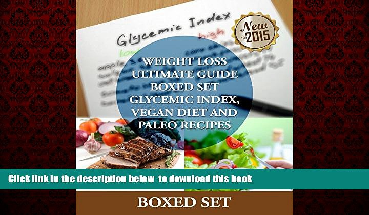 Read books  Weight Loss Guide using Glycemic Index Diet, Vegan Diet and Paleo Recipes: Weight Loss