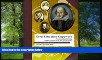 Online eBook Great Literature Copywork: Practice Cursive Handwriting with Excerpts from the Great