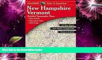 Deals in Books  Delorme New Hampshire Vermont Atlas   Gazetteer (Delorme Atlas   Gazetteer)