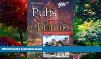 Books to Read  AAA 2001 Best Pubs and Inns of Britain: More Than 2,000 Pubs Selected for Food and
