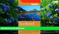 Big Deals  Fodor s Scotland, 19th Edition (Fodor s Gold Guides)  Full Ebooks Most Wanted