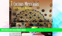Must Have PDF  Cocinas Mexicanas - Kitchens of Mexico 2016 Square 12x12 (Spanish) (Spanish