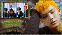 Seventeen (SVT) Mixtape – Check In MV HD k-pop [german Sub]