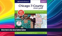 Buy NOW  Rand McNally 2007 Chicago 7-County street guide: Cook - Dupage - Kane - Kendall - Lake -