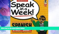 Big Deals  Speak in a Week Latin American Spanish Street Smarts [With 2 CDs] (Spanish Edition)