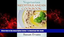 Best book  Vegetarian  Mediterranean  Cookbook: Over 50 recipes for appetizers, salads, dips, and