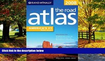 Books to Read  Rand McNally 2008 The Road Atlas: United States/Canada/mexico (Rand McNally Road