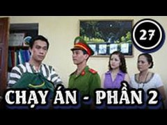 CANH SAT HINH SU CHAY AN PHAN 2 TAP 27
