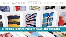 Ebook Big Magic (deluxe): Creative Living Beyond Fear Free Read