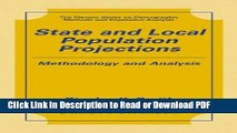 Read State and Local Population Projections: Methodology and Analysis (The Springer Series on