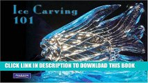 Best Seller Ice Carving 101 Free Read