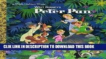 Best Seller Walt Disney s Peter Pan (Disney Peter Pan) (Little Golden Book) Free Read