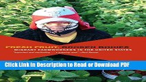 Read Fresh Fruit, Broken Bodies: Migrant Farmworkers in the United States (California Series in