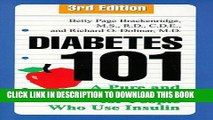 Best Seller Diabetes 101: A Pure and Simple Guide for People Who Use Insulin, 3rd Edition Free
