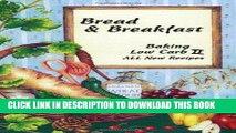 Ebook Bread   Breakfast Baking Low Carb II Free Read
