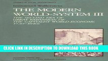 Best Seller The Modern World System III: The Second Era of Great Expansion of the Capitalist