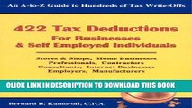 Best Seller 422 Tax Deductions for Businesses   Self Employed Individuals (475 Tax Deductions for