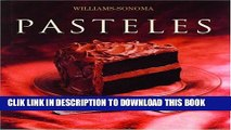 Best Seller Pasteles: Cake, Spanish-Language Edition (Coleccion Williams-Sonoma) (Spanish Edition)