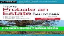 Ebook How to Probate an Estate in California (How to Probate an Estate in Calfornia) Free Read