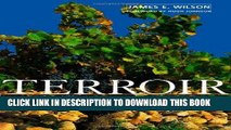 Best Seller Terroir: The Role of Geology, Climate, and Culture in the Making of French Wines (Wine