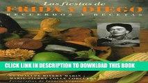 Ebook Las Fiestas de Frida y Diego: Recuerdos y Recetas (Spanish Edition) Free Download