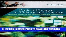 Best Seller Project Finance in Theory and Practice: Designing, Structuring, and Financing Private