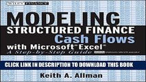 Ebook Modeling Structured Finance Cash Flows with Microsoft?Excel: A Step-by-Step Guide Free