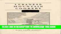 Ebook Lebanese Mountain Cookery Free Read