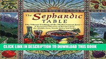 Ebook The Sephardic Table: The Vibrant Cooking of the Mediterranean Jews Free Download