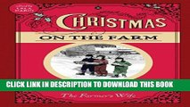 Best Seller Christmas on the Farm: A Collection of Favorite Recipes, Stories, Gift Ideas, and