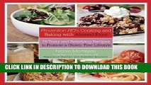 Ebook Prevention RD s Cooking and Baking with Almond Flour: 75 Tasty and Satisfying Recipes to