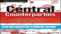 Ebook Central Counterparties: Mandatory Central Clearing and Initial Margin Requirements for OTC