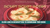 Ebook Soup! Soup! Soup!: Chinese Style Free Download
