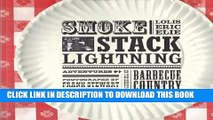 Best Seller Smokestack Lightning: Adventures in the Heart of Barbecue Country Free Read