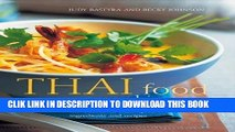 Best Seller Thai Food   Cooking: A fiery and exotic cuisine: the traditions, techniques,