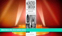 Buy NOW  Sacred Britain: A Guide to the Sacred Sites and Pilgrim Routes of England, Scotland and