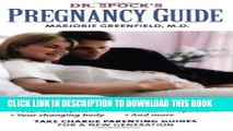[PDF] Dr. Spock s Pregnancy Guide: Take Charge Parenting Guides (Taking Charge Parenting Guides)