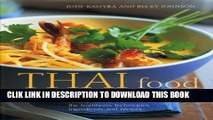 Ebook Thai Food and Cooking: A Fiery And Exotic Cuisine: The Traditions, Techniques, Ingredients