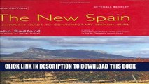 The New Spain A Complete Guide to Contemporary Spanish Wine