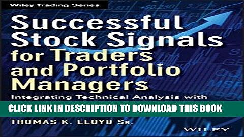 Ebook Successful Stock Signals for Traders and Portfolio Managers, + Website: Integrating