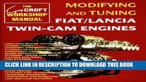 Read Now Modifying and Tuning Fiat/Lancia Twin-Cam Engines Download Book