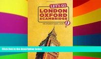 Ebook Best Deals  Let s Go London, Oxford   Cambridge: The Student Travel Guide  [DOWNLOAD] ONLINE