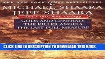 [PDF] The Civil War Trilogy: Gods and Generals / The Killer Angels / The Last Full Measure Full