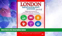 Big Sales  London Restaurant Guide 2016: Best Rated Restaurants in London - 500 restaurants, bars