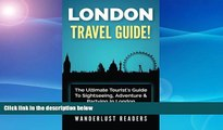 Best Buy Deals  LONDON TRAVEL GUIDE: The Ultimate Tourist s Guide To Sightseeing, Adventure