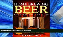 FAVORITE BOOK  Home Brewing Beer And Other Juicing Recipes: How to Brew Beer Explained in Simple