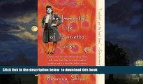 Read book  The Immortal Life of Henrietta Lacks online