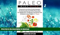 READ BOOK  Paleo Diet Plan: Essential and Only Guide Needed To Getting Started With Plaeo Diet