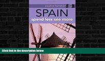 Best Buy Deals  Pauline Frommer s? Spain (Pauline Frommer Guides)  BOOOK ONLINE