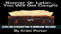 [PDF] Sooner or Later...You Will Get Caught Popular Online
